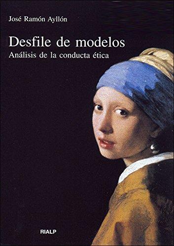 DESFILE DE MODELOS. ANALISIS DE LA CONDUCTA ETICA: AYLLON, J. R.