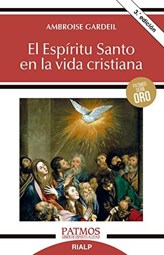 9788432131806: El Espíritu Santo en la vida cristiana (Patmos)