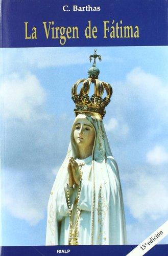 9788432132445: *La Virgen de Fátima (Biografías y Testimonios)