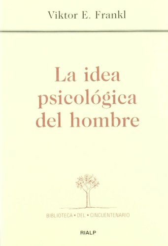 9788432132636: La idea psicológica del hombre (Biblioteca del Cincuentenario)