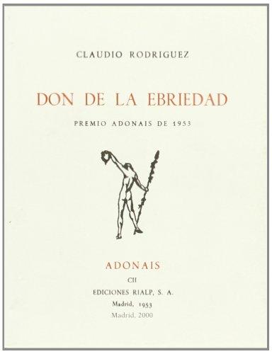 9788432132742: Don de la ebriedad (Poesía. Adonais)