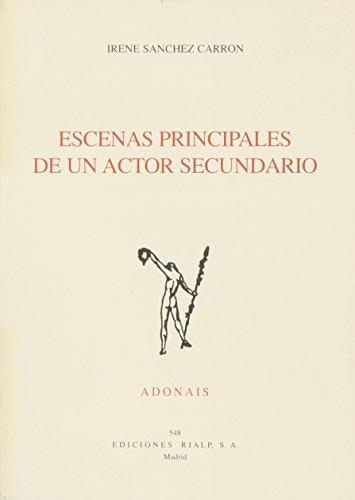 9788432132889: Escenas principales de un actor secundario (Adonais) (Spanish Edition)