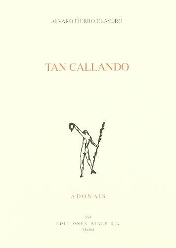 9788432132971: Tan callando (Poesía. Adonais)