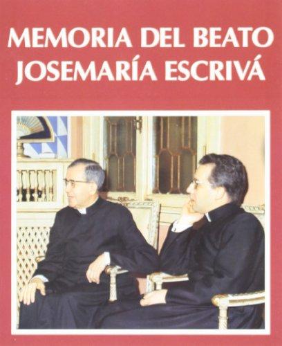 9788432133053: Memoria del Beato Josemaría Escrivá (Libros sobre el Opus Dei)