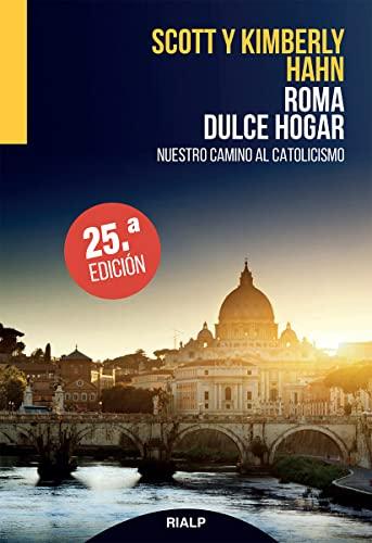 Roma Dulce Hogar (Spanish Edition): Hahn, Scott
