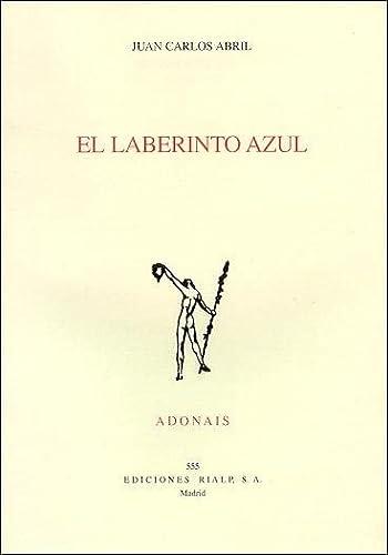 9788432133374: El laberinto azul (Poesía. Adonais)