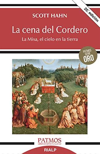 9788432133794: La cena del Cordero: La Misa, el cielo en la tierra (Patmos)