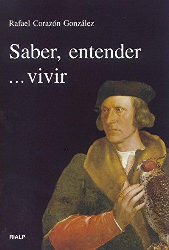 9788432134098: Saber, entender... vivir (Vértice)