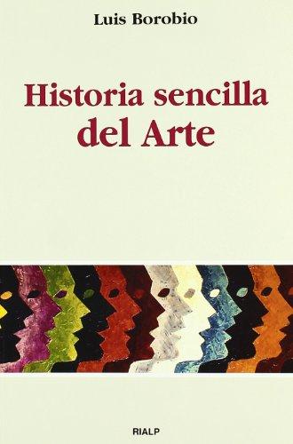 9788432134173: Historia Sencilla del Arte (Spanish Edition)