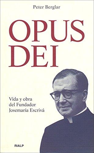 9788432134203: Opus Dei. Vida y obra del Fundador (Libros sobre el Opus Dei) (Spanish Edition)