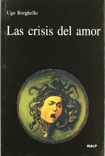 9788432134272: Las crisis del amor
