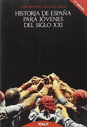 9788432134395: *Historia de España para jóvenes del siglo XXI (Historia y Biografías)