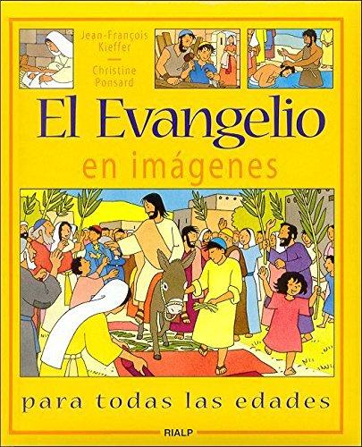 9788432134456: El Evangelio en imágenes para todas las edades
