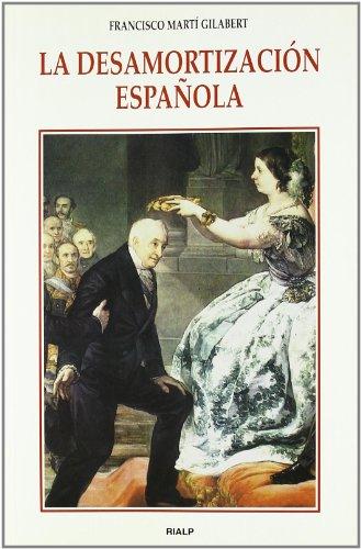 9788432134500: La desamortización española (Historia y Biografías)
