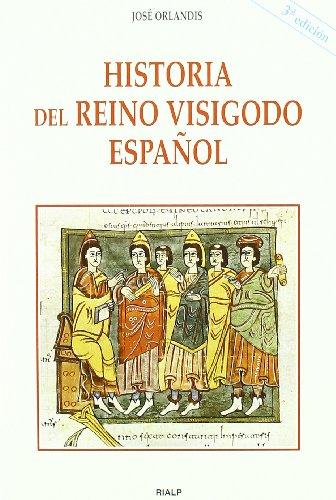 9788432134692: Historia del reino visigodo español (Historia y Biografías)