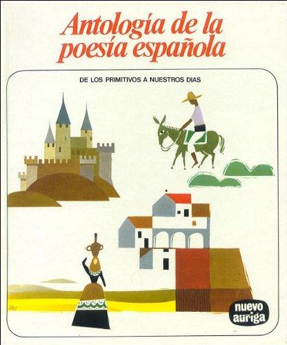 ANTOLOGIA DE LA POESIA ESPA?OLA