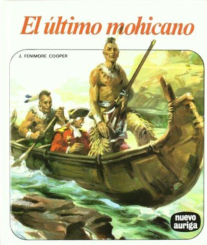 9788432135071: El último mohicano (Nuevo Auriga)