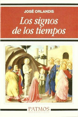9788432135736: Los signos de los tiempos (Patmos)
