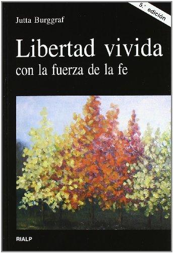 9788432135835: Libertad vivida con la fuerza de la Fe