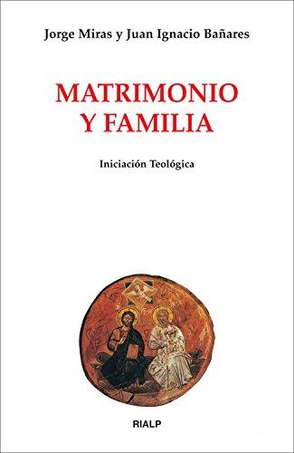 9788432136221: Matrimonio y familia (Biblioteca de Iniciación Teológica)