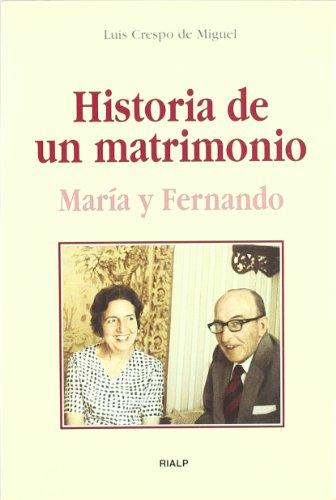 9788432136276: Historia de un matrimonio. María y Fernando
