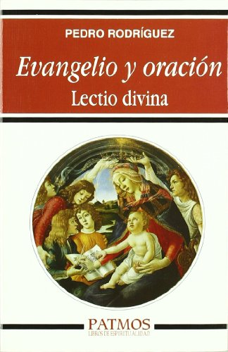 9788432137013: Evangelio y oración: Lectio divina (Patmos)