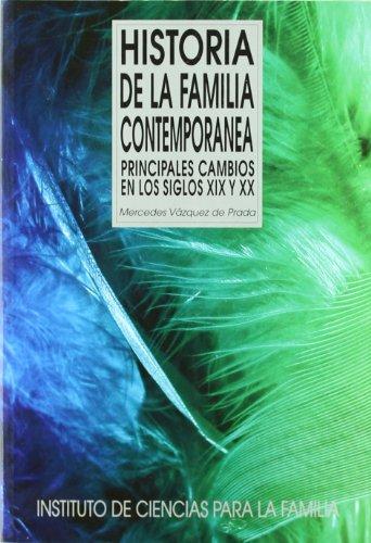 9788432137075: Historia de la Familia contemporánea: Principales cambios en los siglos XIX y XX (Instituto de Ciencias para la Familia)