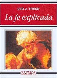 9788432137686: La fe explicada (Patmos)