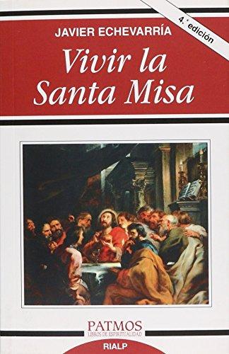 9788432137853: VIVIR LA SANTA MISA (Spanish Edition)