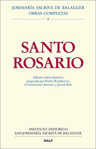 9788432138188: Santo Rosario. Edición crítico-histórica (Obras Completas de san Josemaría Escrivá) (Spanish Edition)