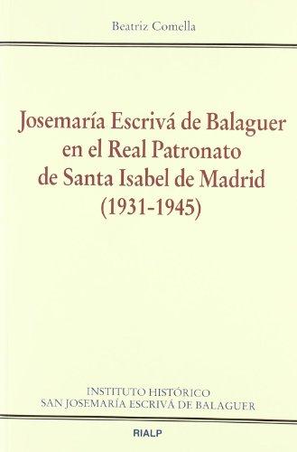 9788432138270: JOSEMARIA ESCRIVA DE BALAGUER EN EL REAL PATRONATO
