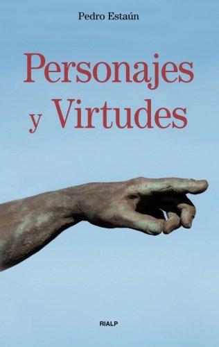 Personajes y virtudes: Pedro Estaún Villoslada