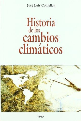 9788432138997: Historia de los cambios climáticos (Historia y Biografías)