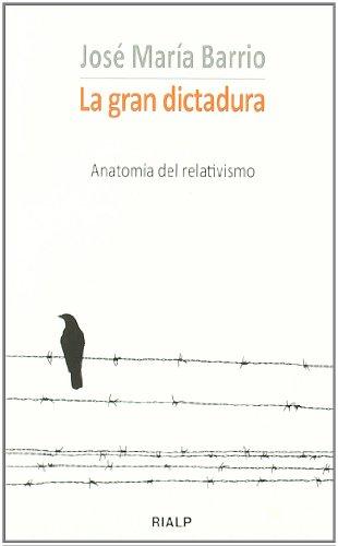 9788432139406: La gran dictadura: Anatomía del relativismo (Bolsillo)