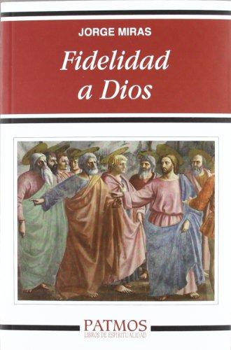9788432141652: Fidelidad a Dios