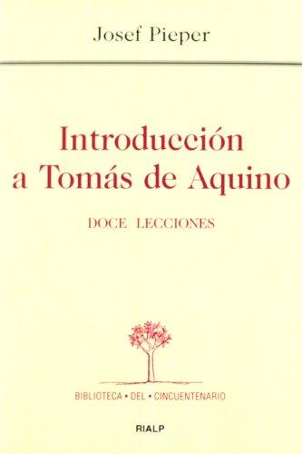 9788432141744: Introducción a Tomás de Aquino. Doce lecciones (Biblioteca del Cincuentenario)