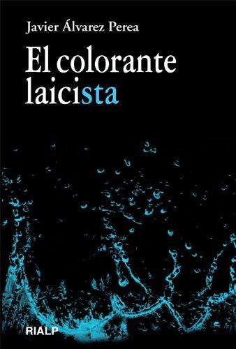 9788432141867: El colorante laicista (Vértice)