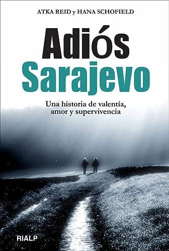 9788432141874: ADIOS SARAJEVO