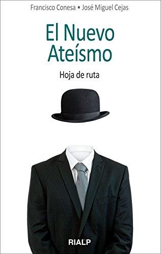 9788432142185: El nuevo ateísmo: Hoja de ruta (Bolsillo)