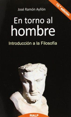 9788432142406: EN TORNO AL HOMBRE (INTRODUCCION A LA FILOSOFIA) 12'ED