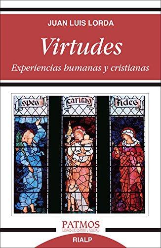 9788432142680: Virtudes. Experiencias Humanas Y Cristianas (Patmos)