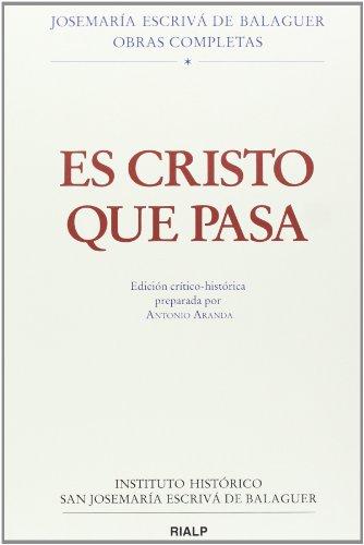 9788432143175: Es Cristo que pasa. Edición crítico-histórica
