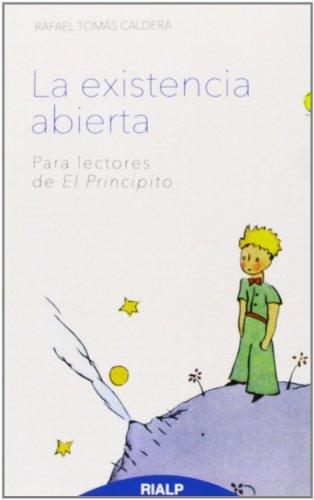 9788432143472: La existencia abierta: Para lectores de El Principito