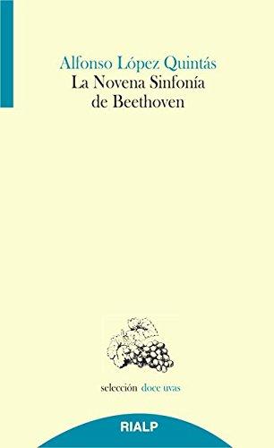 9788432145001: La Novena Sinfonía de Beethoven