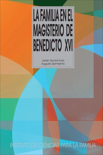 9788432145384: La familia en el magisterio de Benedicto XVI