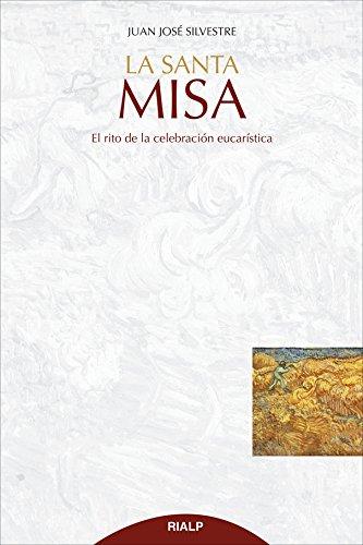 9788432145483: SANTA MISA EL RITO DE LA CELEBRACION EUCARISTICA