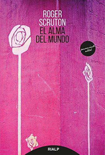 9788432146466: Alma Del Mundo (Pensamiento Actual)
