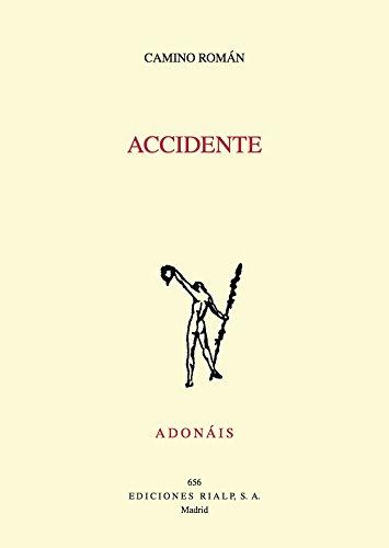 Accidente (Accesit Premio Adonais 2016) (Poesía. Adonáis)