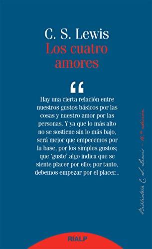 9788432147876: Los cuatro amores (Bibilioteca C. S. Lewis)