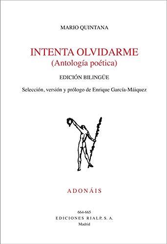 9788432150579: Intenta Olvidarme: Antología de Mario Quintana (Poesía. Adonáis)